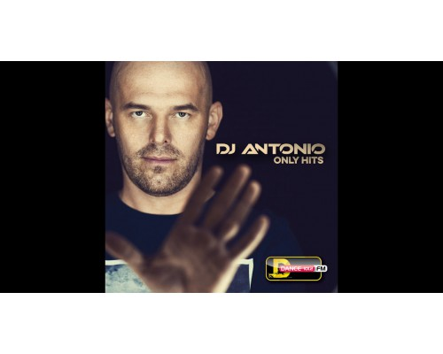 DJ Antonio ‎– Only Hits