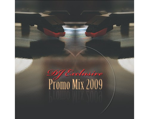 DJ Exclusive - Promo Mix 2009
