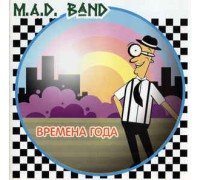 M.A.D. Band ‎– Времена Года