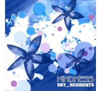 Неба Жители (Sky_Residents) – Kindness