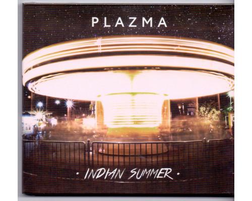 Plazma – Indian Summer