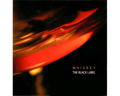 Various Artists (Сборник) - Whiskey The Black Label