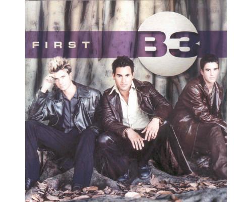 B3 – First