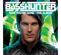Basshunter ‎– Now You're Gone - The Album