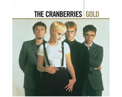 The Cranberries ‎– Gold