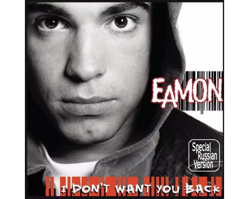 Eamon ‎– I Don't Want You Back