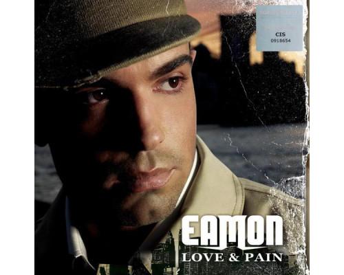 Eamon – Love & Pain