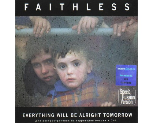 Faithless ‎– Everything Will Be Alright Tomorrow