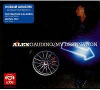 Alex Gaudino – My Destination