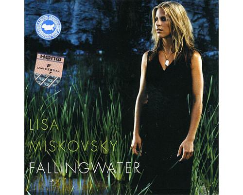 Lisa Miskovsky – Fallingwater