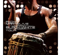 Ricky Martin ‎– Black And White Tour Live