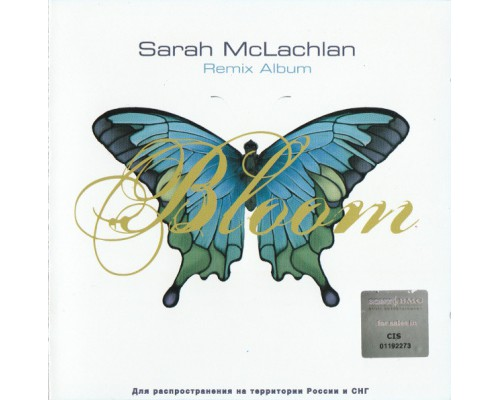 Sarah McLachlan ‎– Bloom (Remix Album)