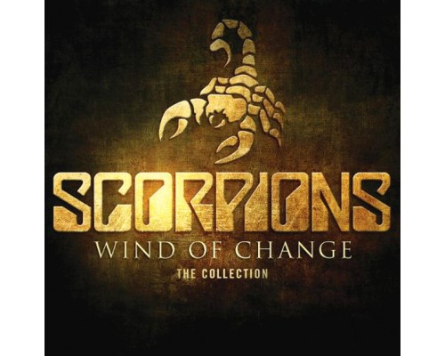 Scorpions – Wind Of Change: The Collection