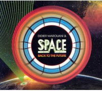 Space & Didier Marouani  ‎– Back To The Future (Single)
