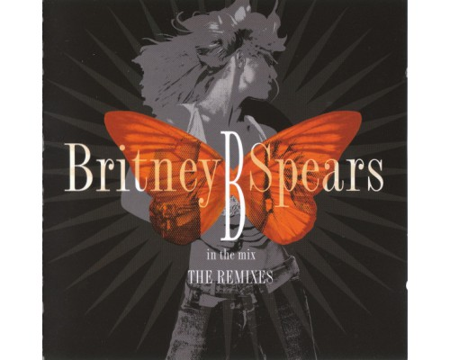 Britney Spears – B In The Mix - The Remixes