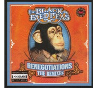 The Black Eyed Peas ‎– Renegotiations (The Remixes)
