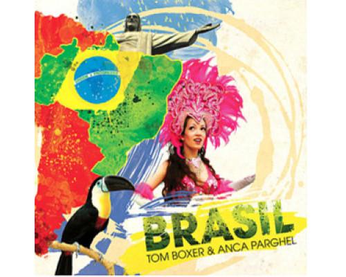 Tom Boxer & Anca Parghel – Brazil
