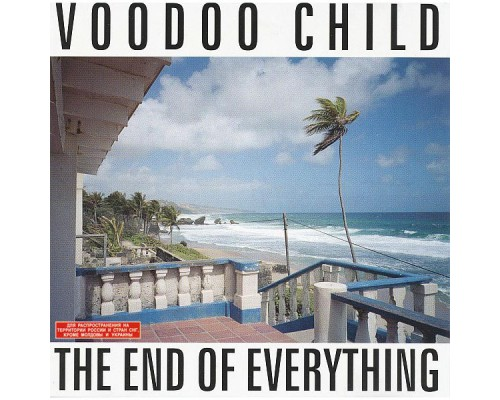 Voodoo Child – The End Of Everything
