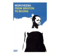 Morcheeba ‎– From Brixton To Beijing