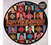 Бурановские Бабушки (Buranovskie Babushki) ‎– Party For Everybody (Limited Edition) LP
