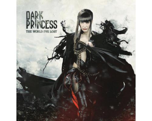 Dark Princess – The World I've Lost LP