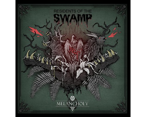 Melancholy ‎– Residents Of The Swamp / On The Dark Side (Limited Edition) LP