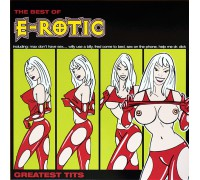 E-Rotic ‎– Greatest Tits (Limited Edition) 2LP