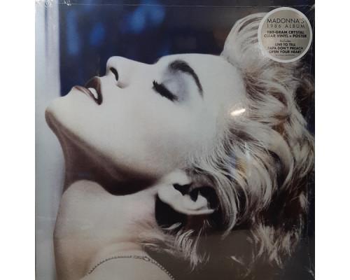 Madonna – True Blue (Limited Edition) (Crystal Clear Vinyl) LP
