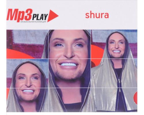 Шура (Shura) - MP3 Play Музыкальная коллекция